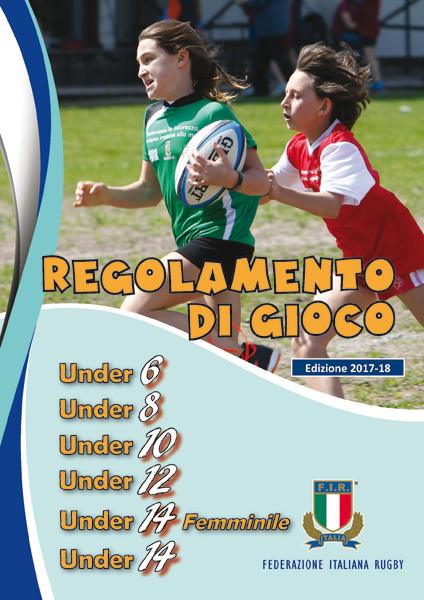 ON LINE L'EDIZIONE DELLE REGOLE DI GIOCO DELLE CATEGORIE PROPAGANDA E UNDER 14 2017/2018